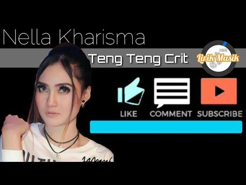 Nella Kharisma - Teng Teng Crit - Lirik Musik ( Official Video Lyric)