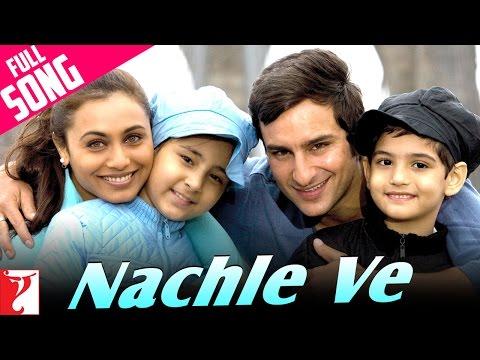 Nachle Ve - Full Song - Ta Ra Rum Pum poster