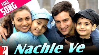 Nachle Ve - Full Song - Ta Ra Rum Pum