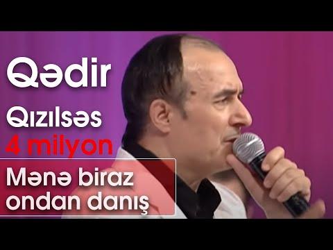 Qədir Qızılsəs (Mənə