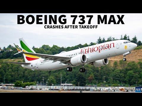 Ethiopian Airlines 737 MAX Crashes