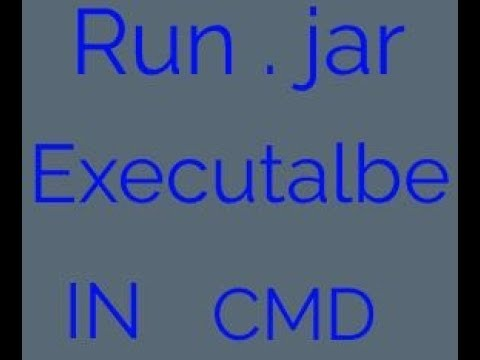 How to open a  jar file in CMD (Windows command Prompt)