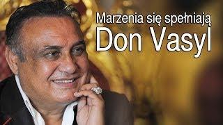 Don Vasyl - Marzenia się spełniają (Oficjalny teledysk)