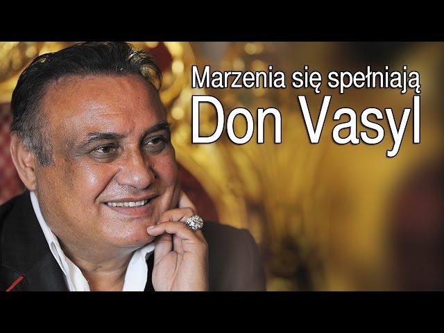 Смотреть видео Don Vasyl - Marzenia się spełniają (HIt) (Official Video)