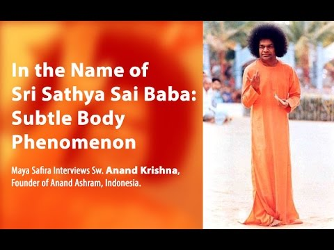 In the Name of Sri Sathya Sai Baba: Subtle Body Phenomenon (with Indonesian Subtitles/CC)
