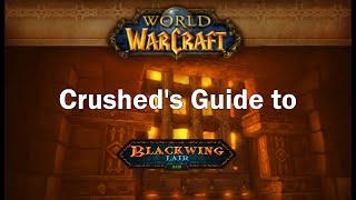 Crushed's Blackwing Lair Guide