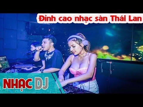 Đỉnh cao nhạc sàn Thái Lan ☪ Nhạc Sàn Bass Cực Mạnh 2016 👆 Nonstop Bass Hạng Nặng DJ remix 2017