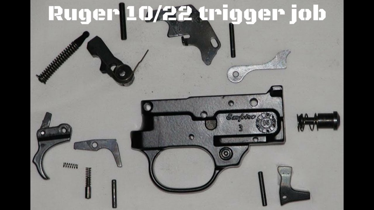 Ruger 10 22 Diy Trigger Job Reduce Pull Weight From 6lbs To 2 5lbs Youtube