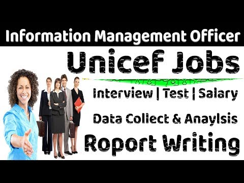 UNICEF JOB | Information Management Officer Interview Questions & Test  | Main Responsibility IMO