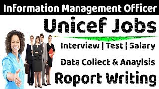 UNICEF JOB   Information Management Officer Interview Questions & Test    Main Responsibility IMO