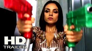 THE SPY WHO DUMPED ME - Official Trailer 2018 (Mila Kunis, Kev Adams) Comedy Movie