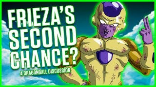 FRIEZA'S SECOND CHANCE? | A Dragonball Discussion