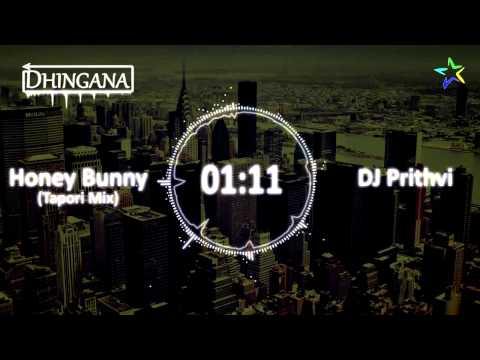 Honey Bunny (Tapori Mix) - DJ Prithvi