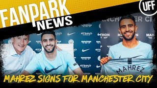 MAHREZ SIGNS FOR MAN CITY | FanPark News Ft. Blue Lions TV & The Football Banter Show