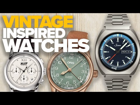 Vintage Inspired Watches Part II ($500-$2,500)