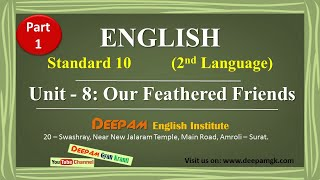 Std:10 English || Unit:8 Our Feathered Friends || Part: 1 || #DHARMESHKANTHARIYA