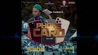 TakeOva - Phone Card (Official Audio)