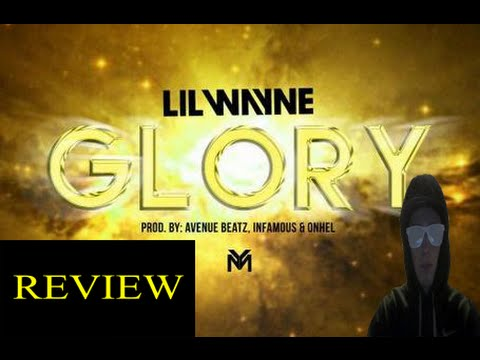 Lil Wayne Glory Full Song New Song Single 2015 Official Tidal Exclusive MY THOUGHTS REVIEW