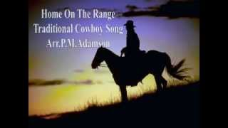 Home on the range - Traditional Arr Peter.M.Adamson