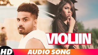 Violiin (Full Audio) | Arshhh feat Roach Killa | Jaani | B Praak | Latest Punjabi Song 2018