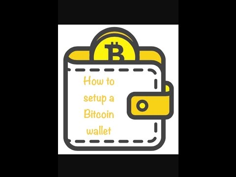 How to setup a bitcoin wallet (short version)   |   Bitcoin wallet tutorial