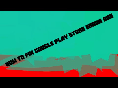 How to fix google play store error 905