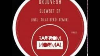 Groovesh - Slowset (Silat Beksi Remix)