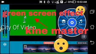 How to add green screen effect in kine master tamil by City of