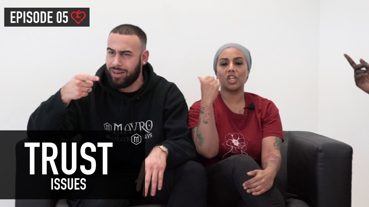 "Mavro Talks | S1 | EP 5 TRUST ISSUES | ""Paranoia Will Annoy Her"""