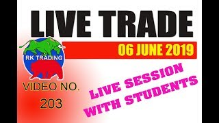 INTRADAY LIVE TRADE FOR 06 JUNE 2019