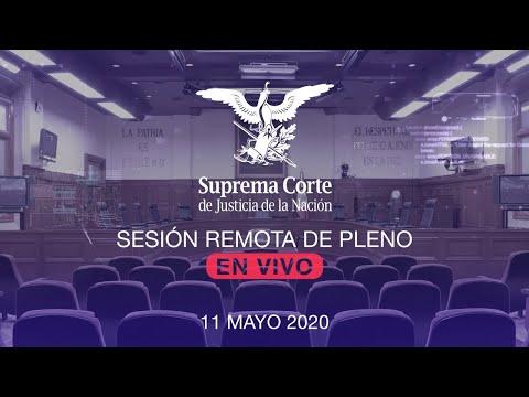 Sesión remota del Pleno de la SCJN 11 mayo 2020