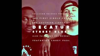 Southern Lights - Decatur Street Blues ft. Corey Paul