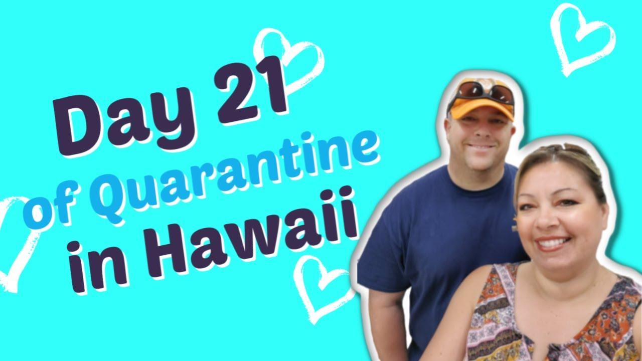 Day 21 of Quarantine in Oahu, Hawaii | Vlog