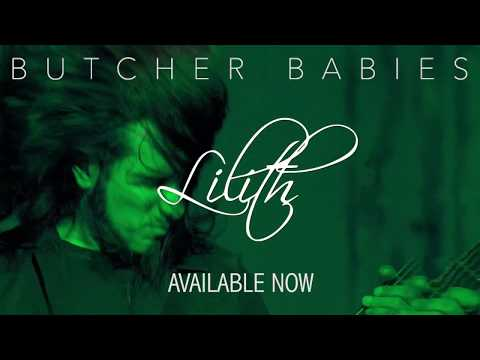 """Butcher Babies """"Lilith"""" AVAILABLE NOW"""