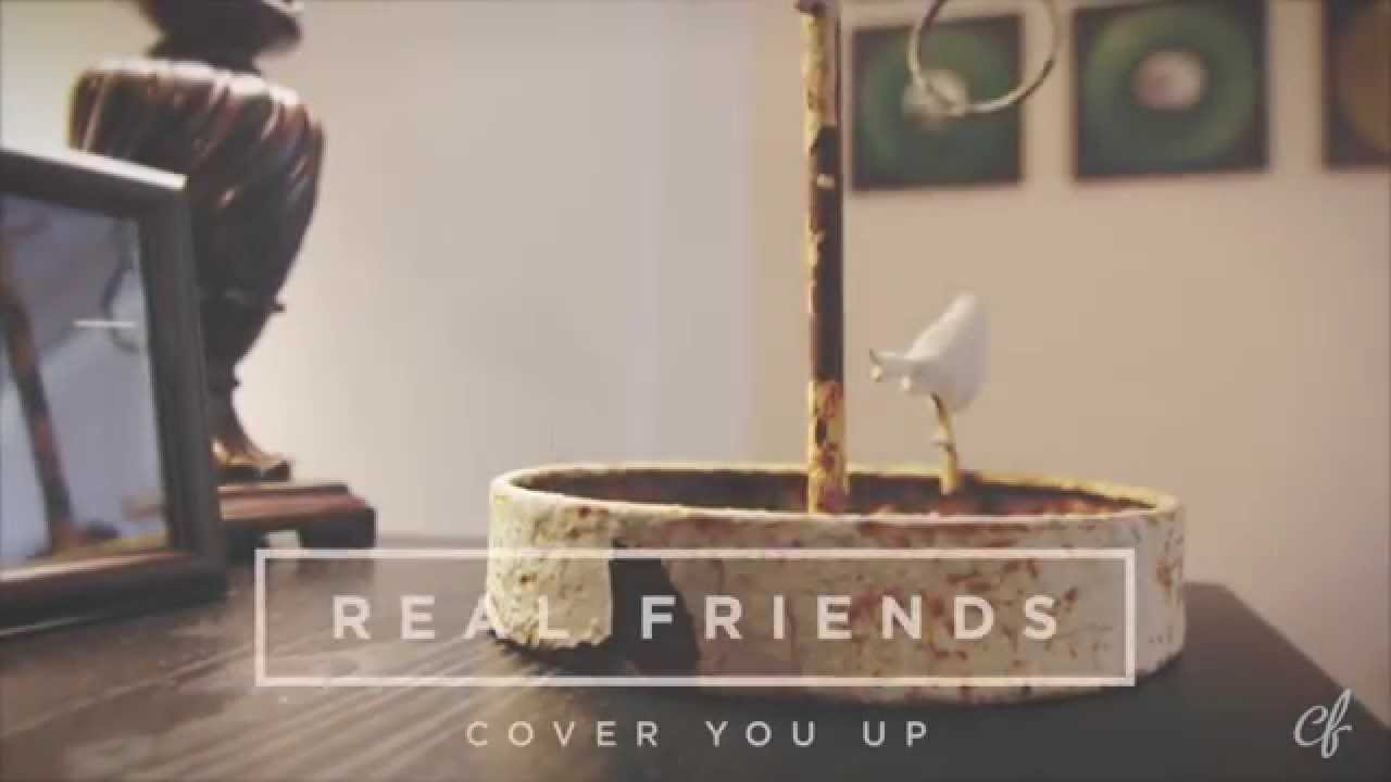 Real Friends Cover You Up Acoustic Session Youtube