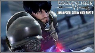 Soulcalibur VI - Libra of Soul Mission Mode Part 2