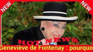 Geneviève de Fontenay : pourquoi elle a quitté subitement le plateau de TPMP