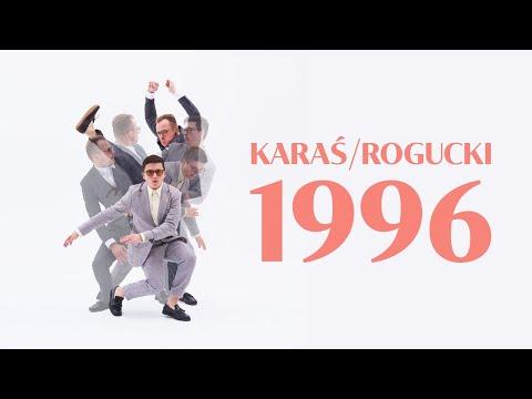 KARAŚ/ROGUCKI - 1996 (Official Lyrics Video)