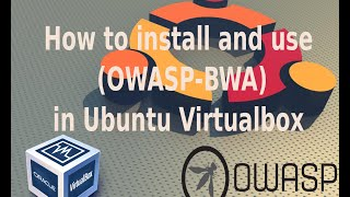 How To Install OWASP Broken Web Apps In Virtual Box Or