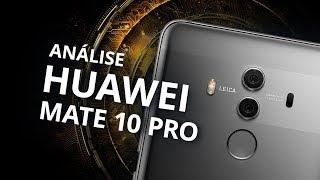 Huawei Mate 10 Pro: smartphone chinês com inteligência artificial [Análise / Review]