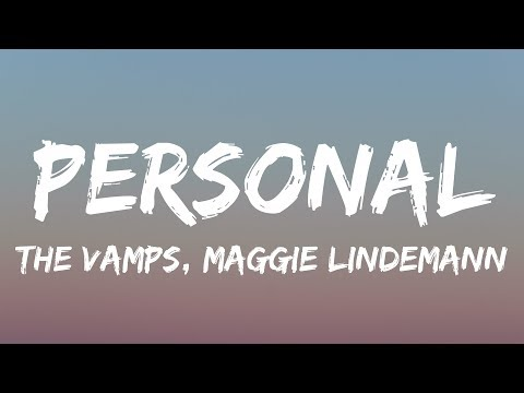 The Vamps, Maggie Lindemann - Personal (Lyrics / Lyrics Video)