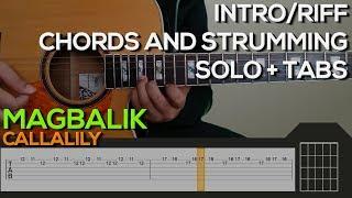 Callalily - Magbalik Guitar Tutorial [INTRO, RIFF, SOLO, CHORDS & STRUMMING + TABS]