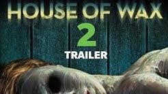 House Of Wax 2 (2020) | English Trailer
