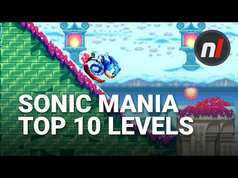Top 10 Best Sonic Mania Levels