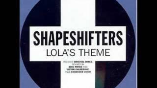 Shapeshifters - Lola