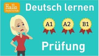 Deutsch lernen / Prüfung / A1, A2 oder B1?