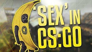 SEX IN CS:GO