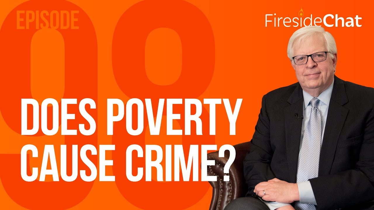 PragerU Fireside Chat Ep. 98 - Does Poverty Cause Crime?