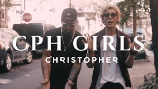 Смотреть клип Christopher - Cph Girls Feat. Brandon Beal