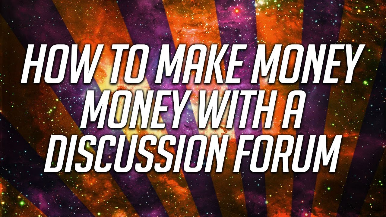 how to make money online forum